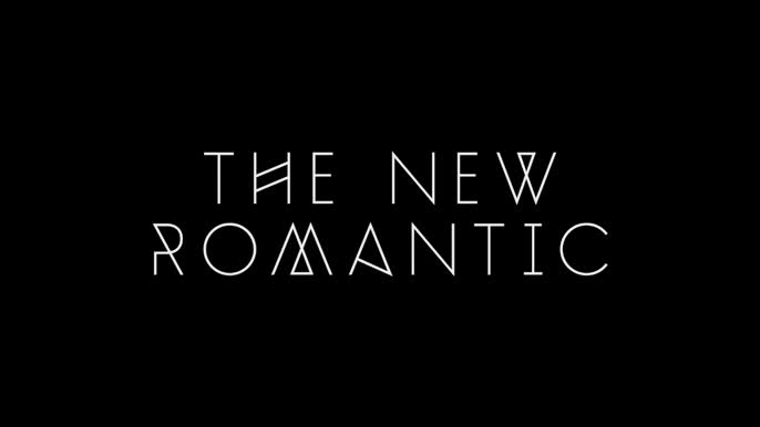- THE NEW ROMANTIC