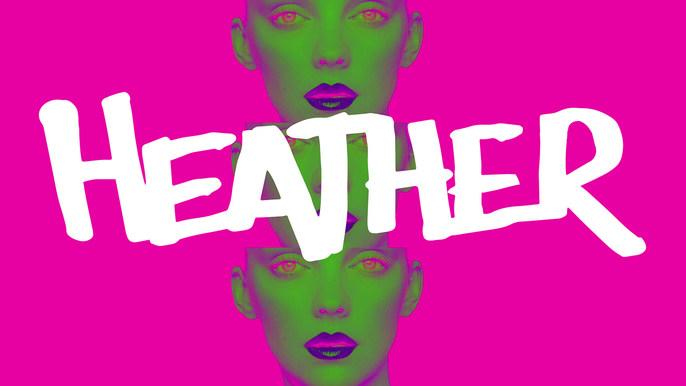 HEATHER -